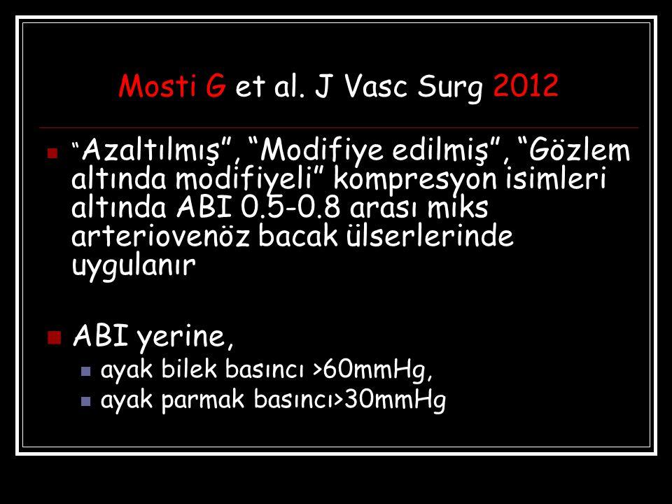 Mosti G et al. J Vasc Surg 2012 ABI yerine,