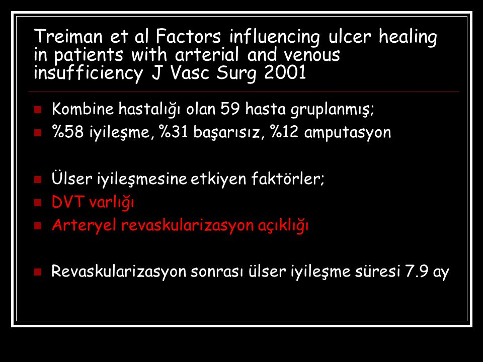 Treiman et al Factors influencing ulcer healing in patients with arterial and venous insufficiency J Vasc Surg 2001