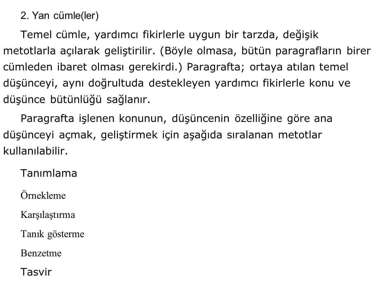2. Yan cümle(ler)