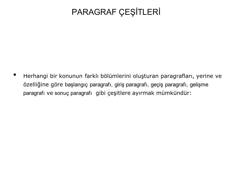 PARAGRAF ÇEŞİTLERİ