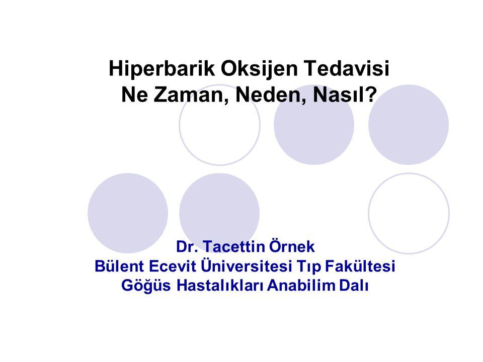 Hiperbarik Oksijen Tedavisi Ne Zaman, Neden, Nasıl