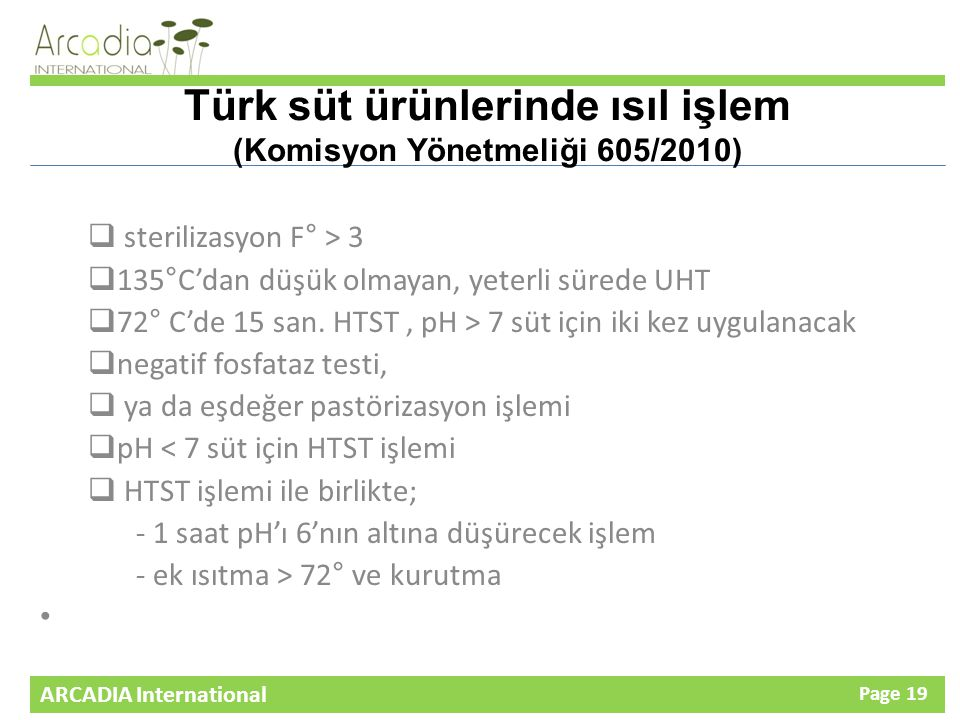 Türk süt ürünlerinde ısıl işlem (Komisyon Yönetmeliği 605/2010)