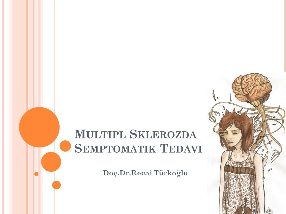 Multipl Sklerozda Semptomatik Tedavi