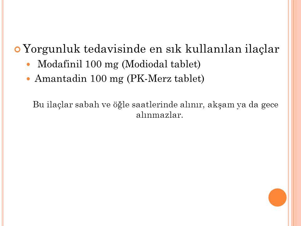 Yorgunluk tedavisinde en sık kullanılan ilaçlar