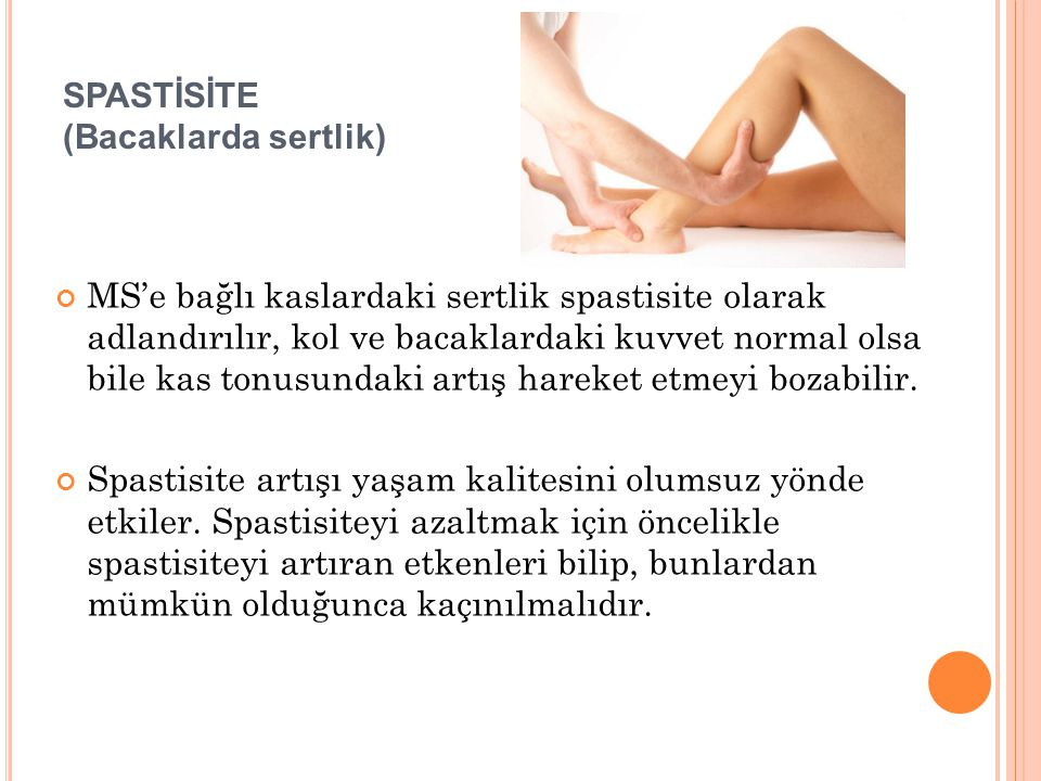 SPASTİSİTE (Bacaklarda sertlik)