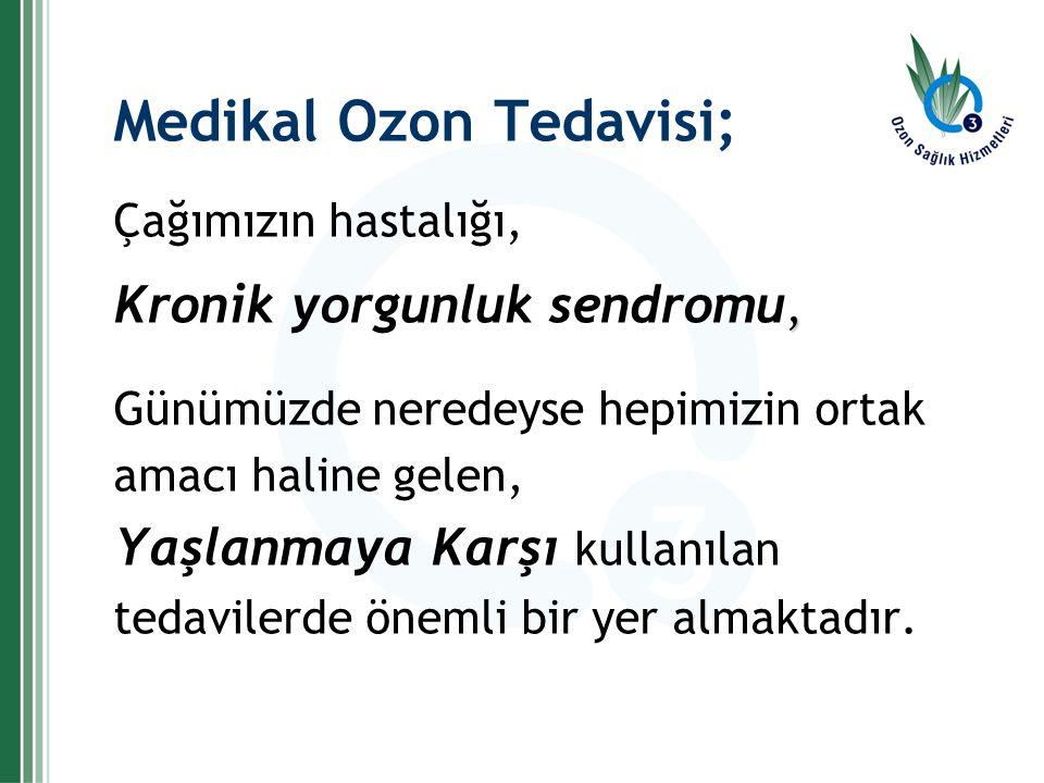 Medikal Ozon Tedavisi;