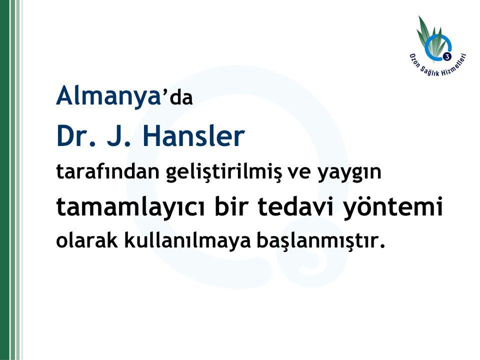 Dr. J. Hansler Almanya'da tamamlayıcı bir tedavi yöntemi