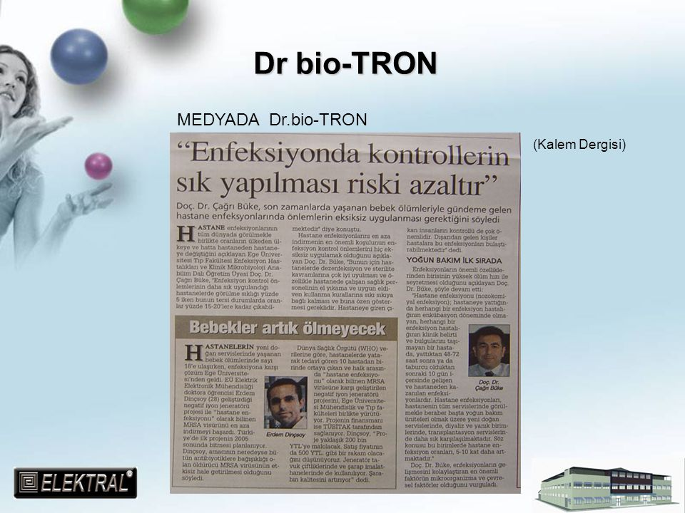 Dr bio-TRON MEDYADA Dr.bio-TRON (Kalem Dergisi)