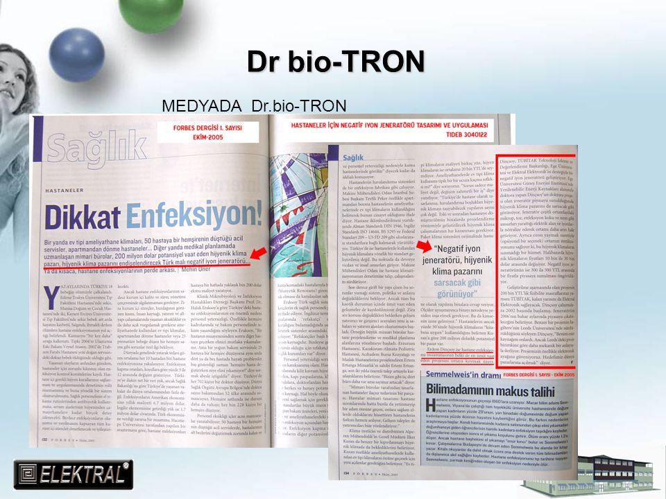 Dr bio-TRON MEDYADA Dr.bio-TRON