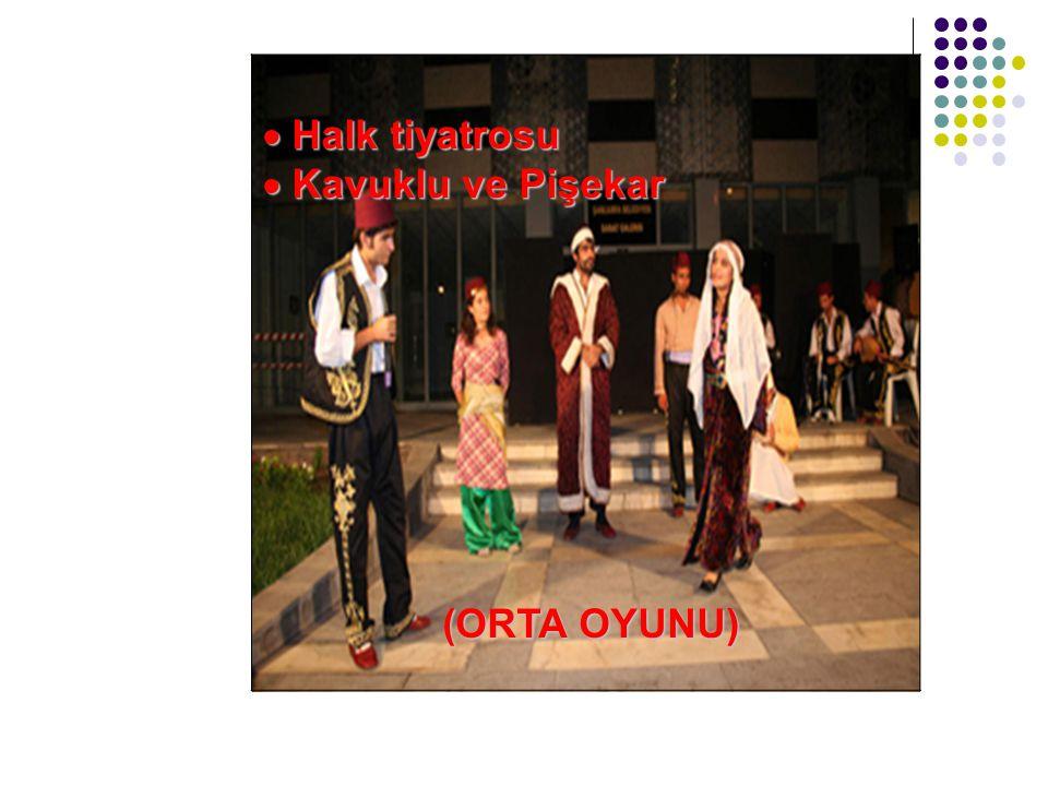 Halk tiyatrosu Kavuklu ve Pişekar (ORTA OYUNU)