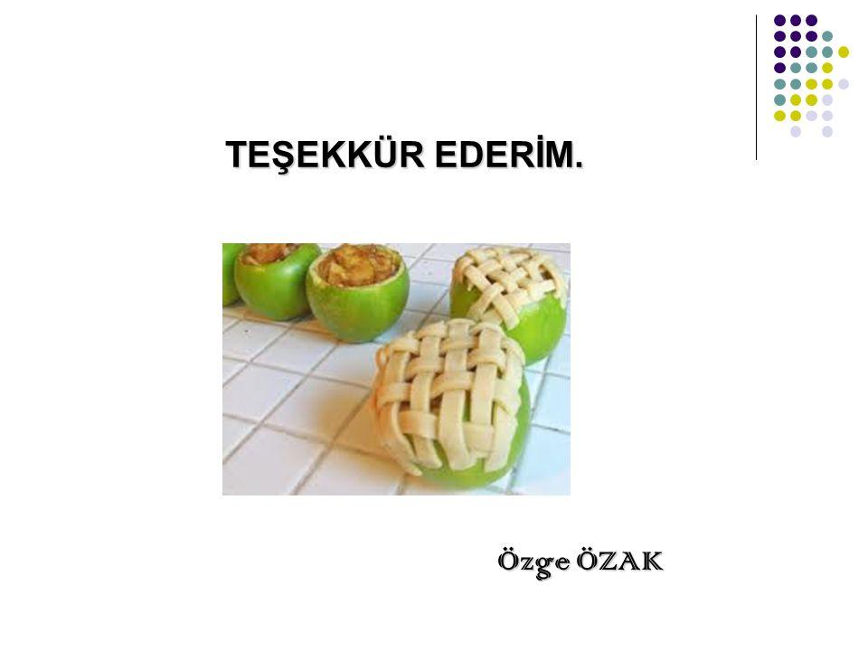 TEŞEKKÜR EDERİM. Özge ÖZAK