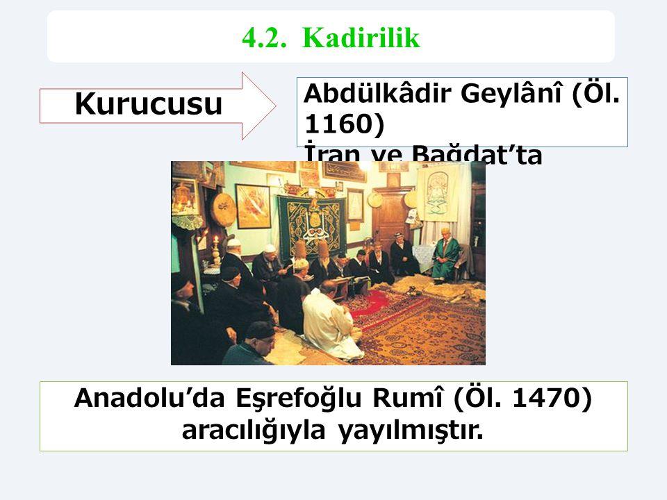 Anadolu'da Eşrefoğlu Rumî (Öl. 1470) aracılığıyla yayılmıştır.
