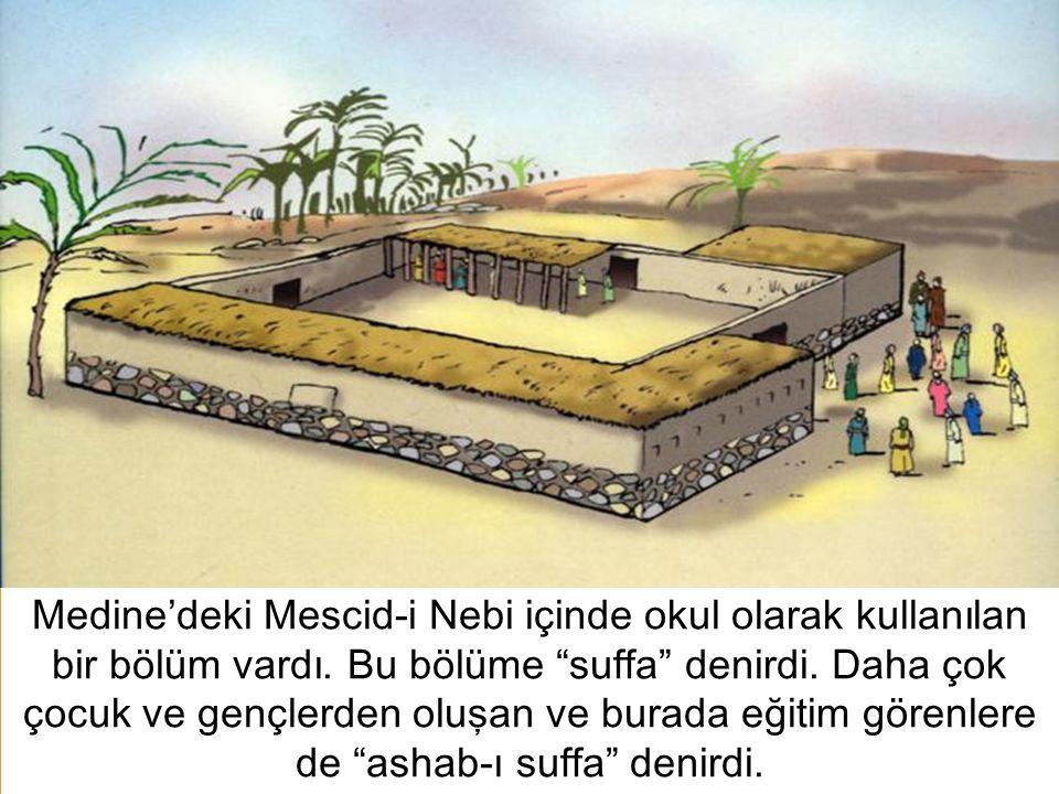 Medine'deki Mescid-i Nebi içinde okul olarak kullanılan bir bölüm vardı.