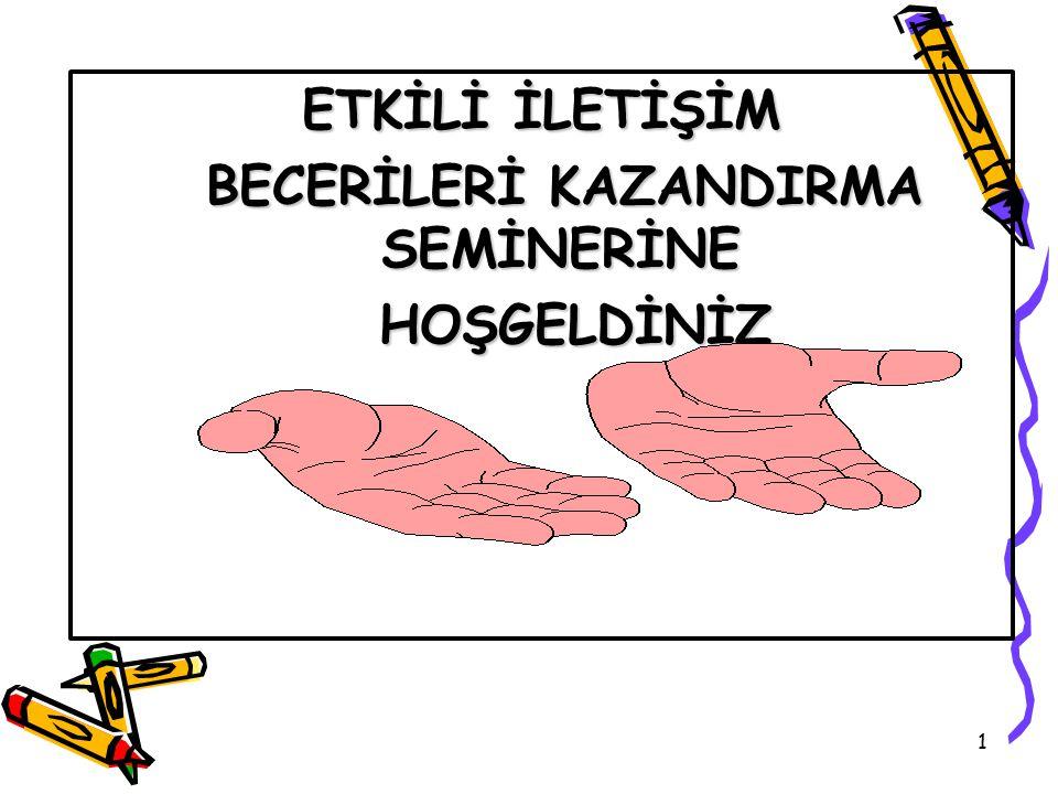BECERİLERİ KAZANDIRMA SEMİNERİNE