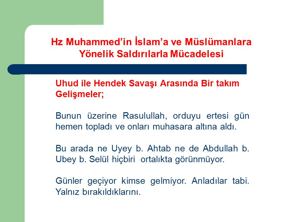 Hz Muhammed'in İslam'a ve Müslümanlara Yönelik Saldırılarla Mücadelesi