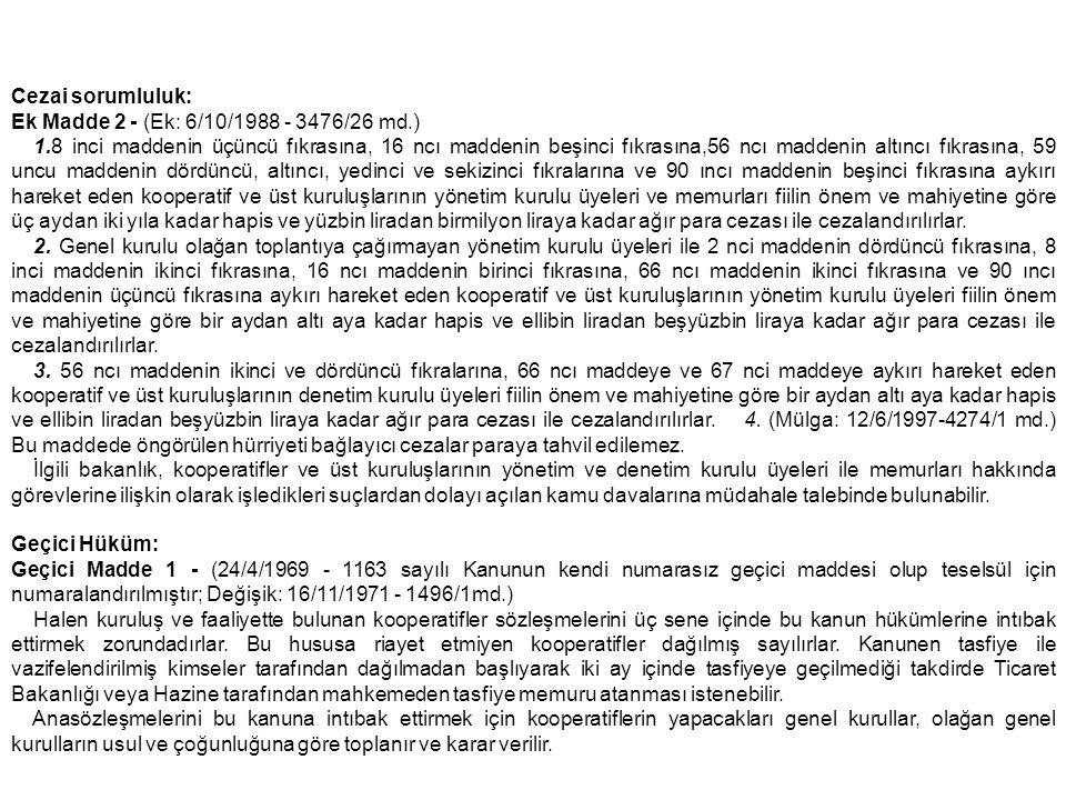 Cezai sorumluluk: Ek Madde 2 - (Ek: 6/10/1988 - 3476/26 md.)