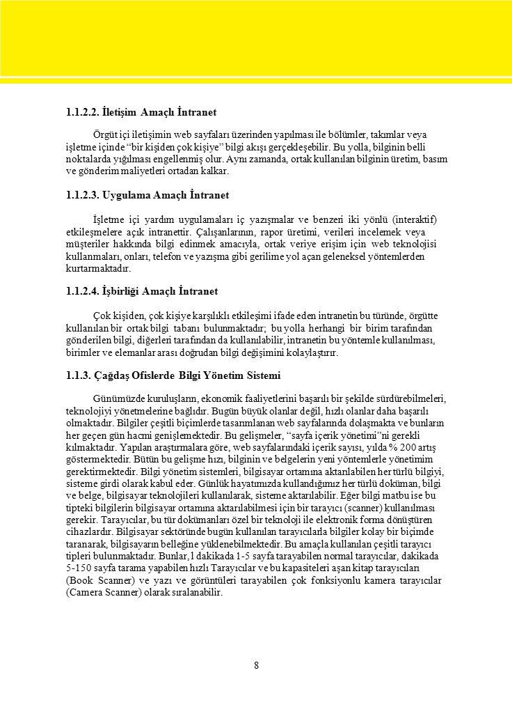 1.1.2.2. İletişim Amaçlı İntranet