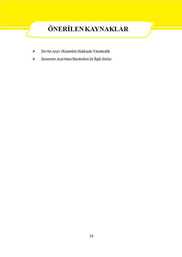 ÖNERİLEN KAYNAKLAR  Devlet Arşiv Hizmetleri Hakkında Yönetmelik