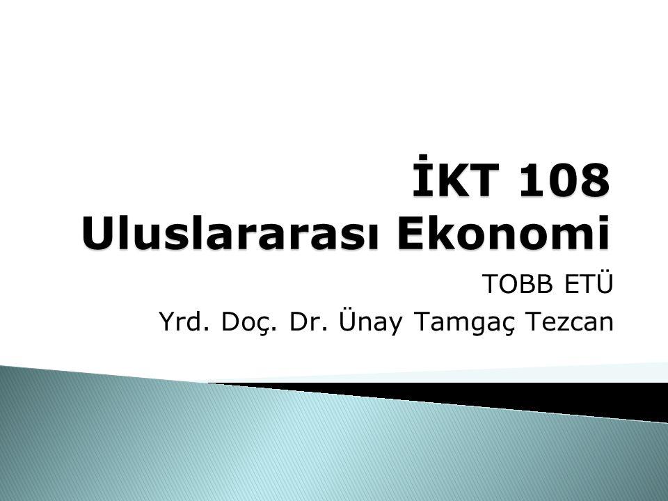 İKT 108 Uluslararası Ekonomi