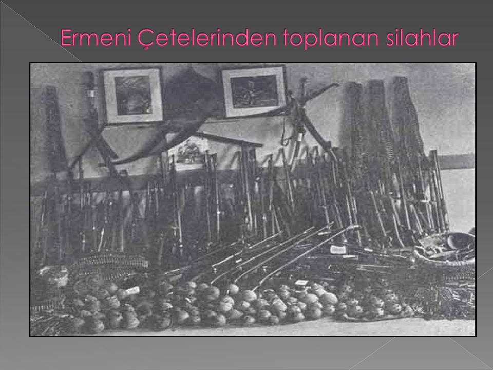 Ermeni Çetelerinden toplanan silahlar