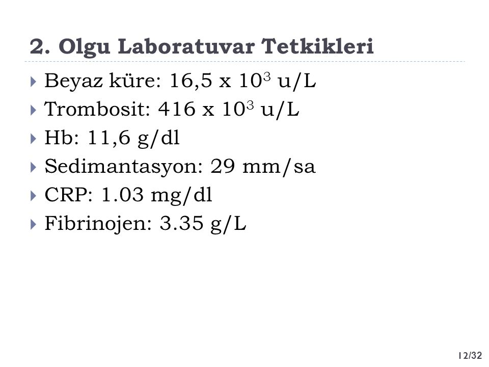 2. Olgu Laboratuvar Tetkikleri