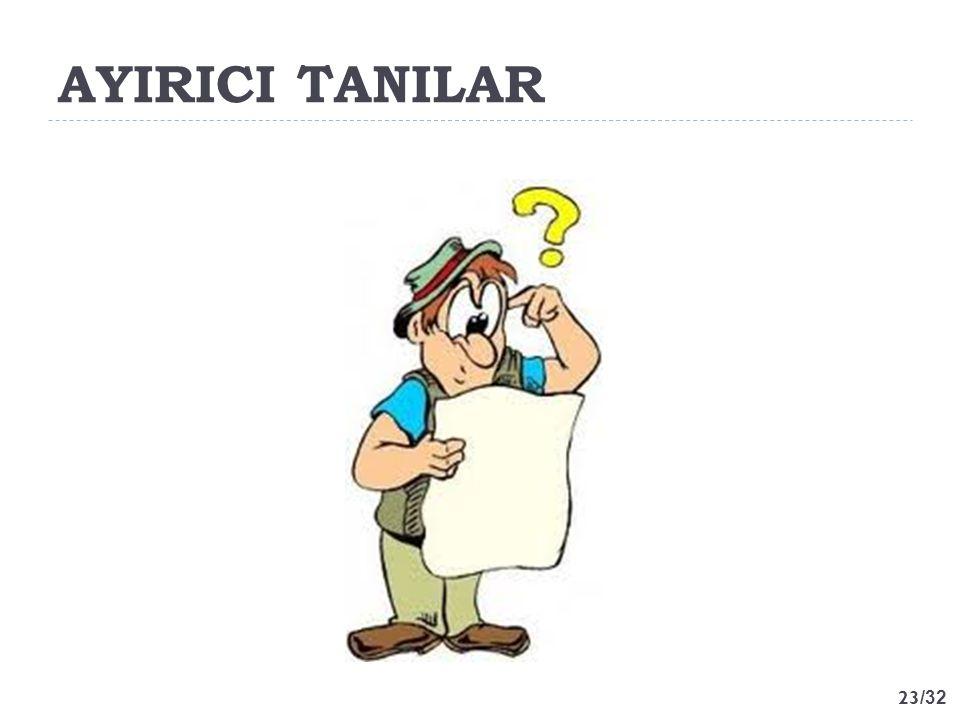 AYIRICI TANILAR