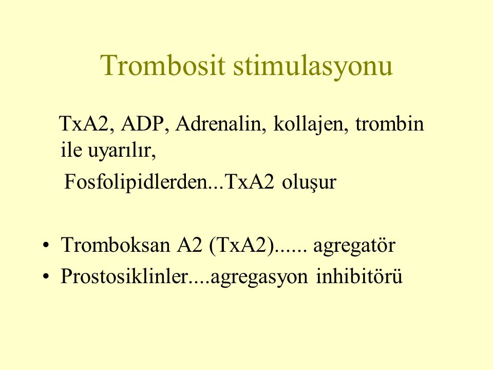 Trombosit stimulasyonu