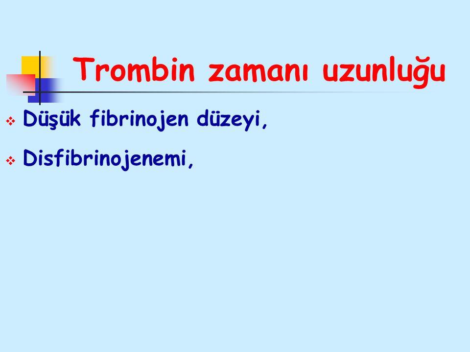 Trombin zamanı uzunluğu