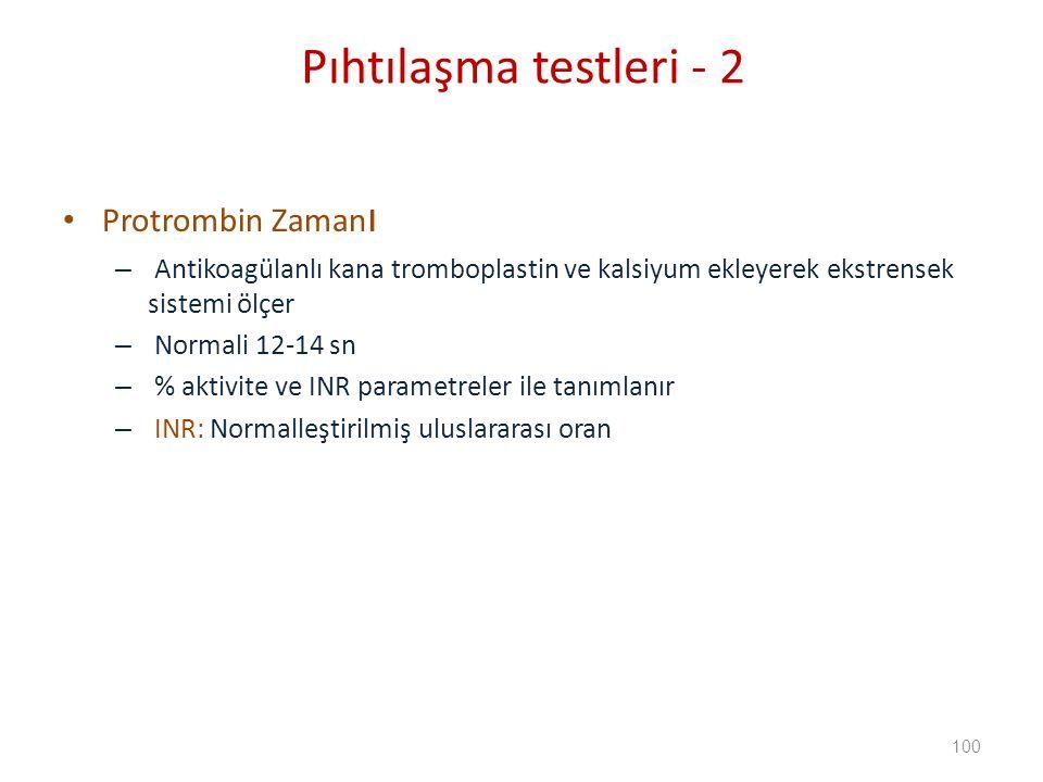 Pıhtılaşma testleri - 2 Protrombin Zamanı