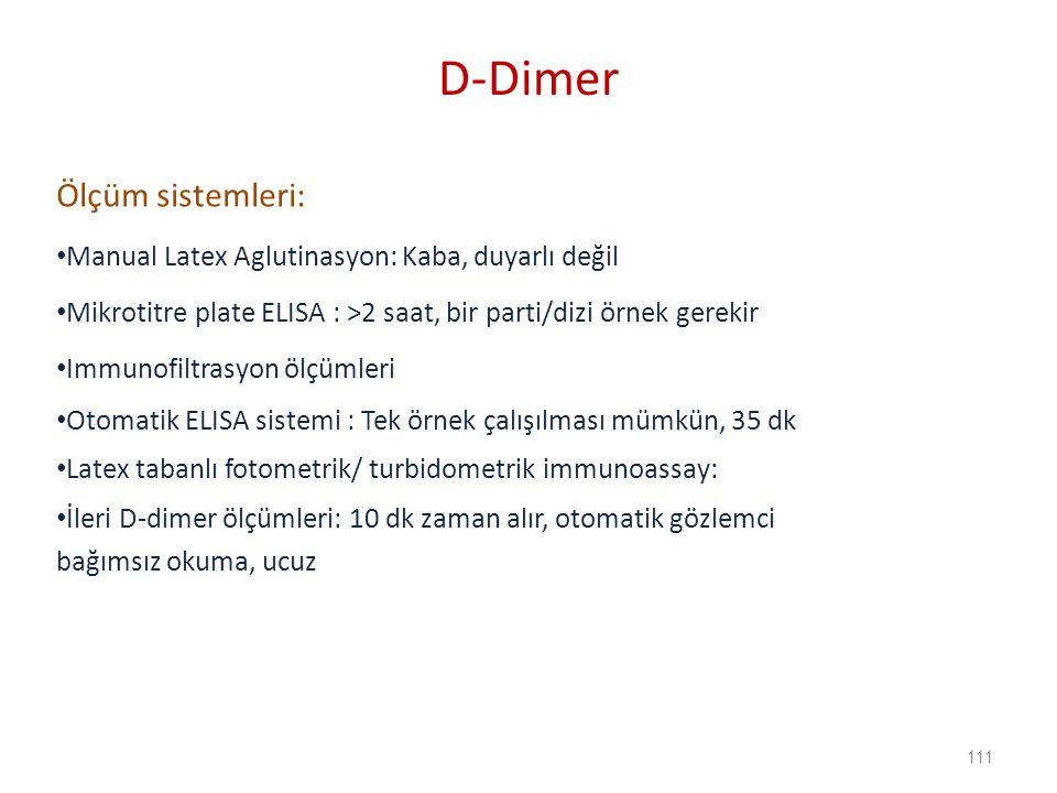 D-Dimer Ölçüm sistemleri: