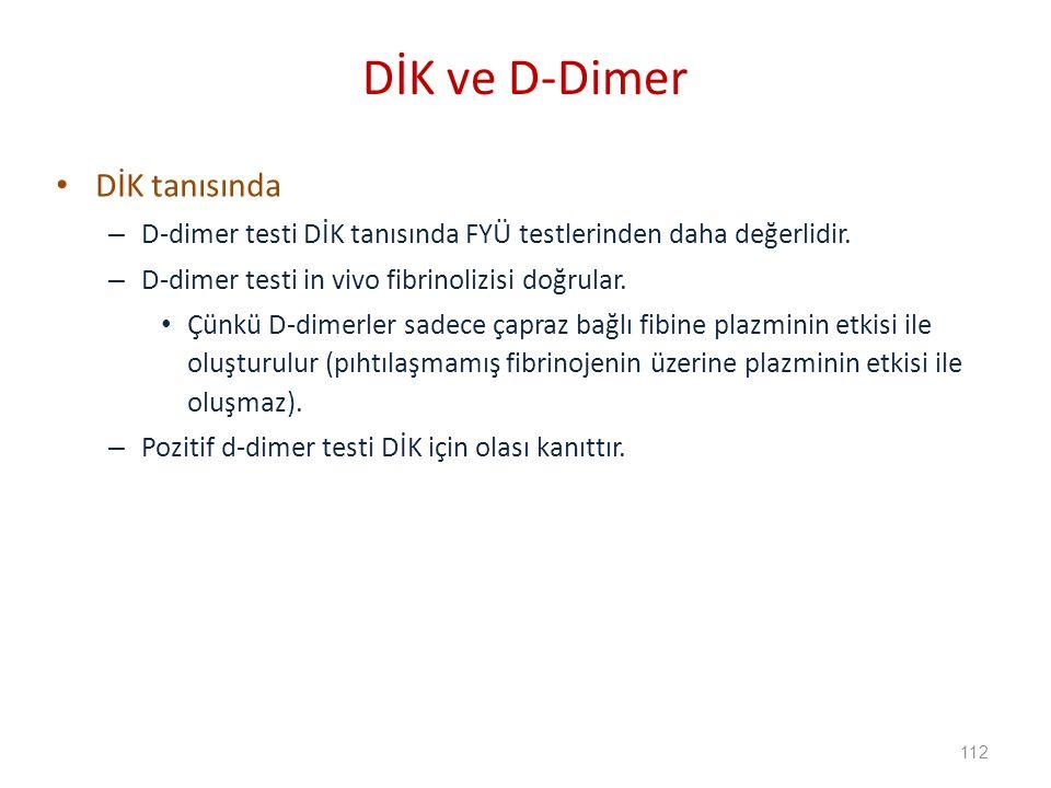 DİK ve D-Dimer DİK tanısında