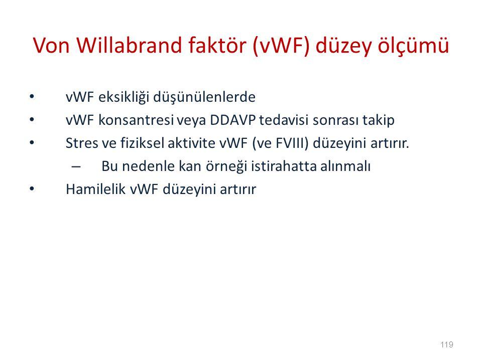 Von Willabrand faktör (vWF) düzey ölçümü