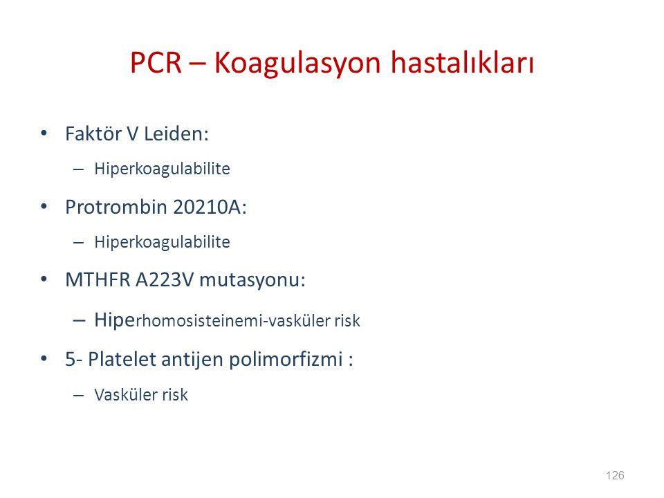 PCR – Koagulasyon hastalıkları