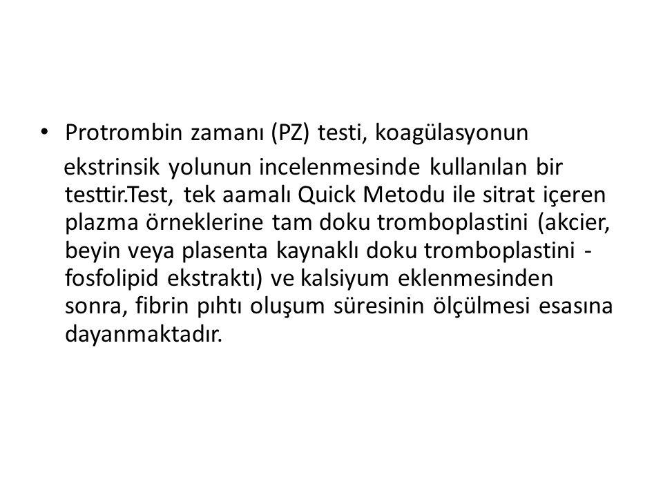 Protrombin zamanı (PZ) testi, koagülasyonun