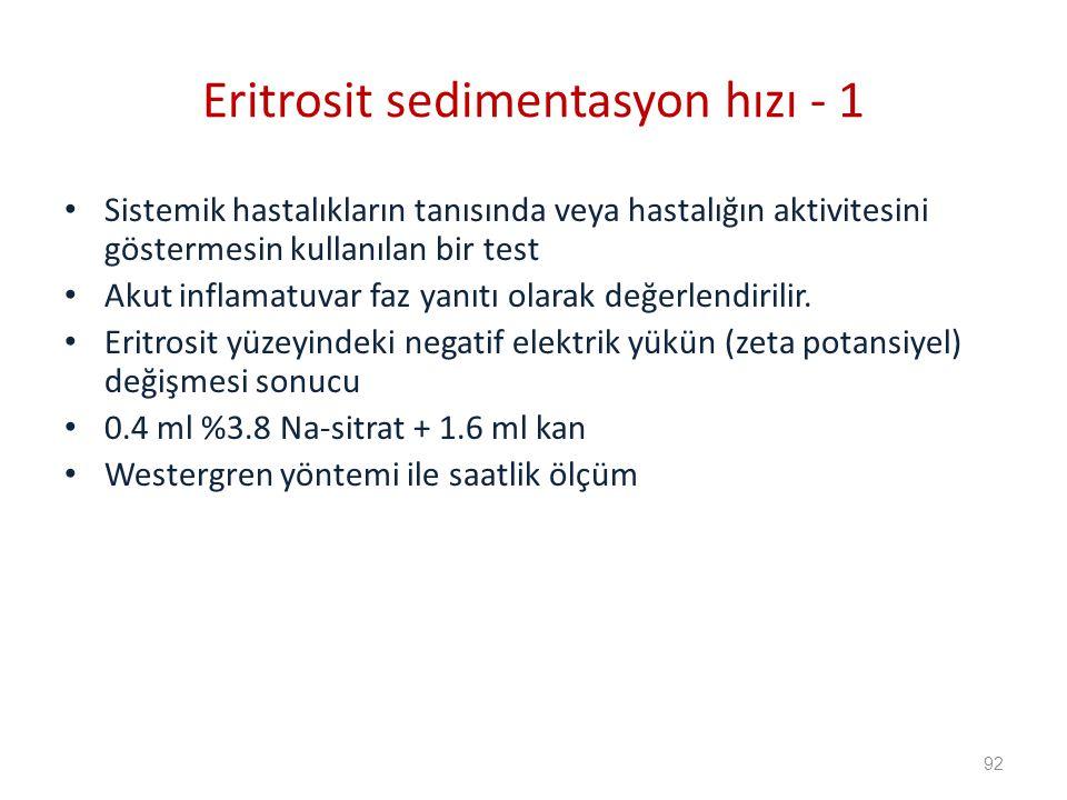 Eritrosit sedimentasyon hızı - 1