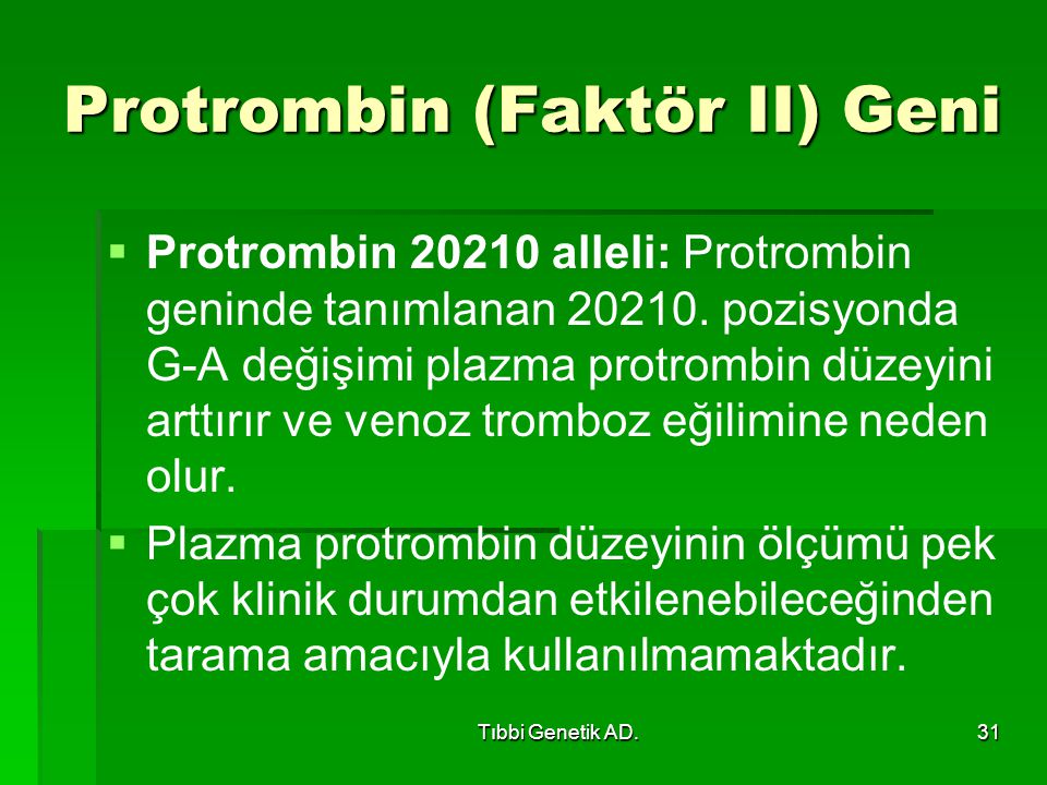 Protrombin (Faktör II) Geni