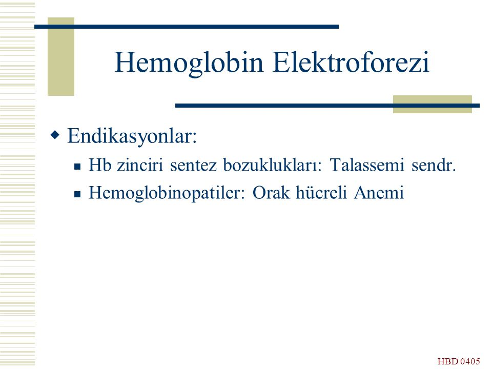 Hemoglobin Elektroforezi