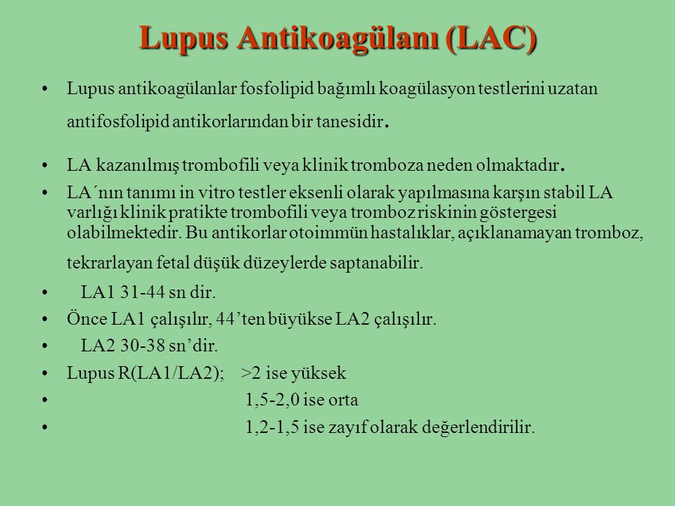 Lupus Antikoagülanı (LAC)