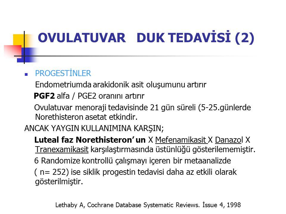 OVULATUVAR DUK TEDAVİSİ (2)