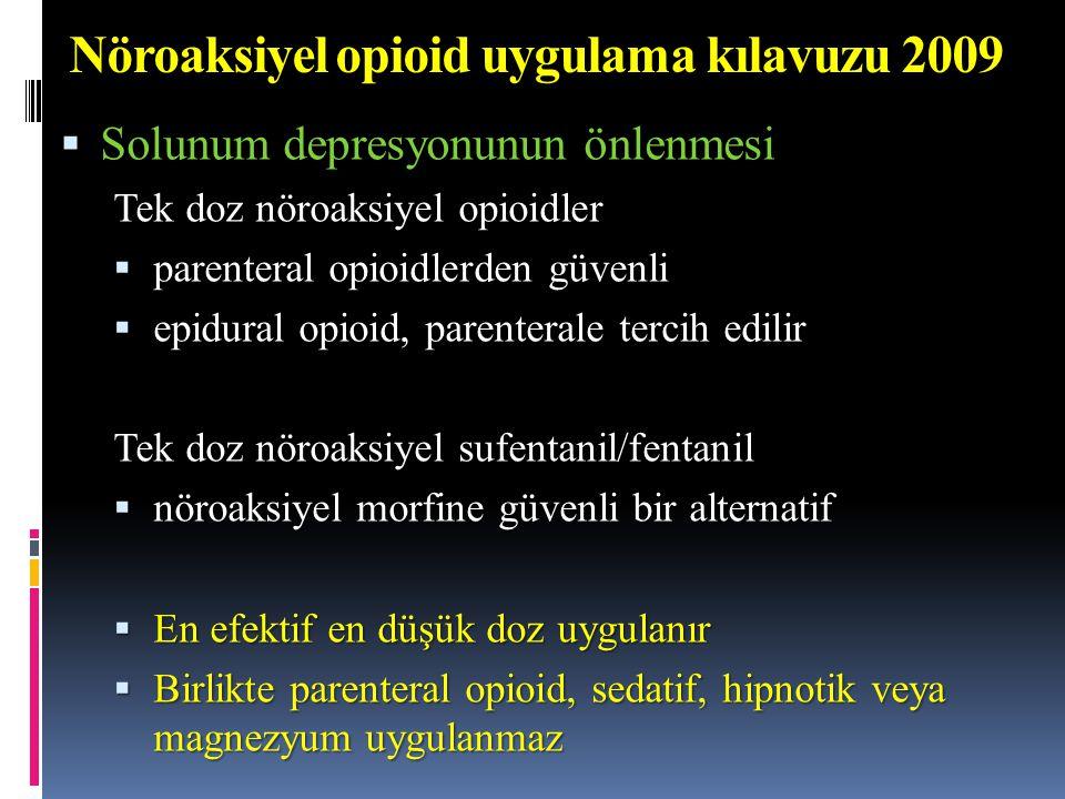 Nöroaksiyel opioid uygulama kılavuzu 2009