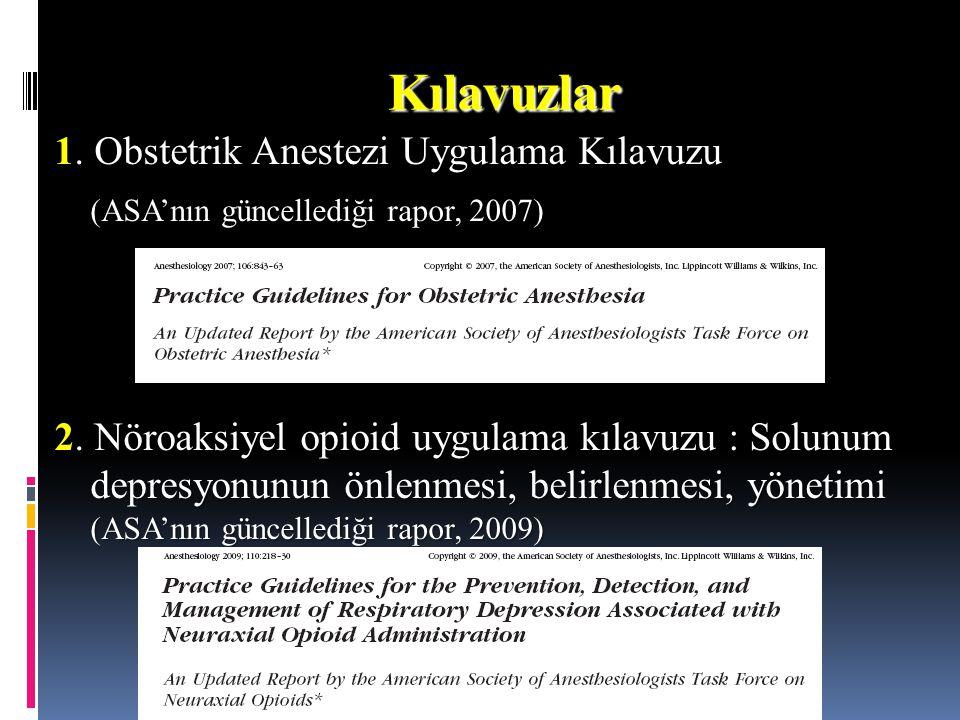 Kılavuzlar 1. Obstetrik Anestezi Uygulama Kılavuzu