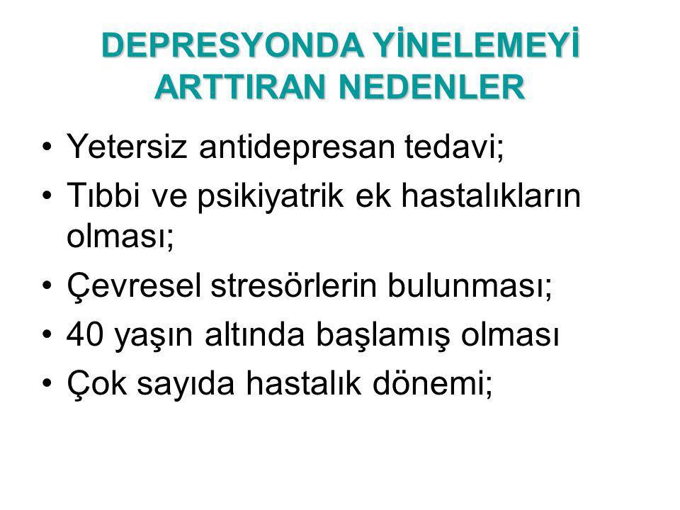 DEPRESYONDA YİNELEMEYİ ARTTIRAN NEDENLER