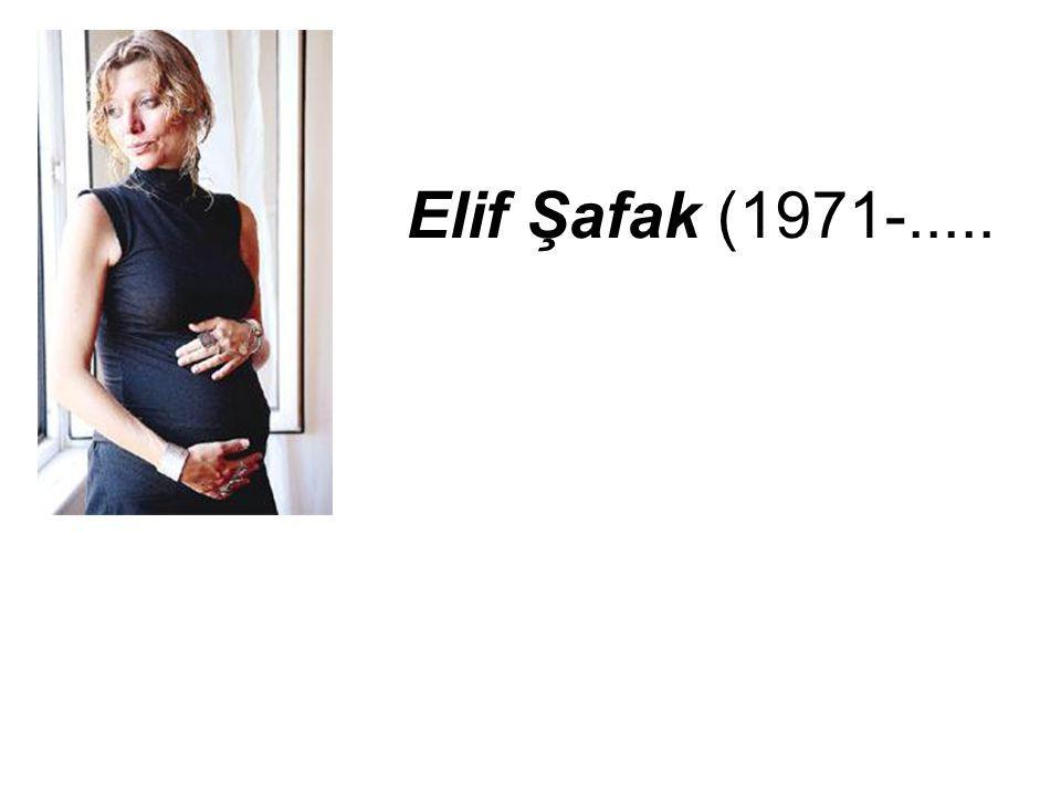 Elif Şafak (1971-.....