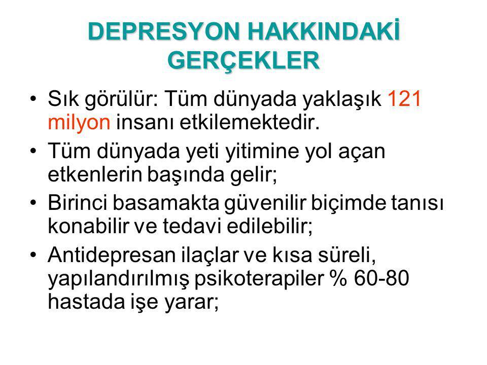 DEPRESYON HAKKINDAKİ GERÇEKLER