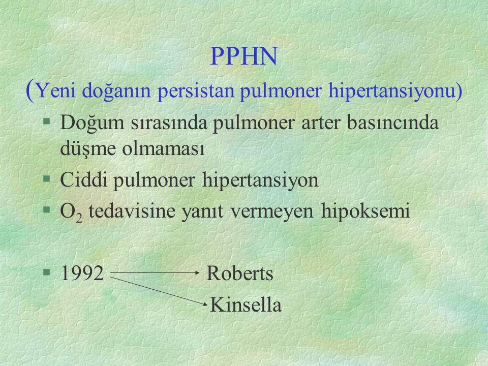 PPHN (Yeni doğanın persistan pulmoner hipertansiyonu)