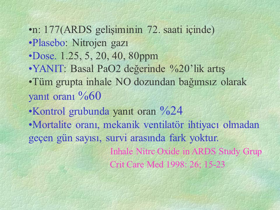 n: 177(ARDS gelişiminin 72. saati içinde)