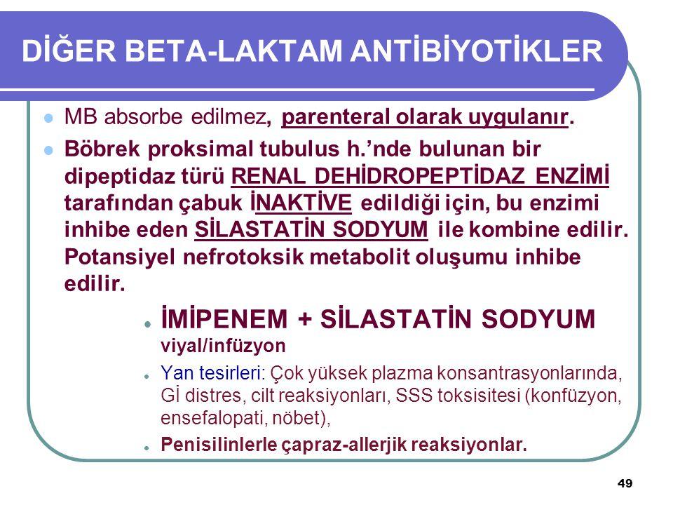 DİĞER BETA-LAKTAM ANTİBİYOTİKLER