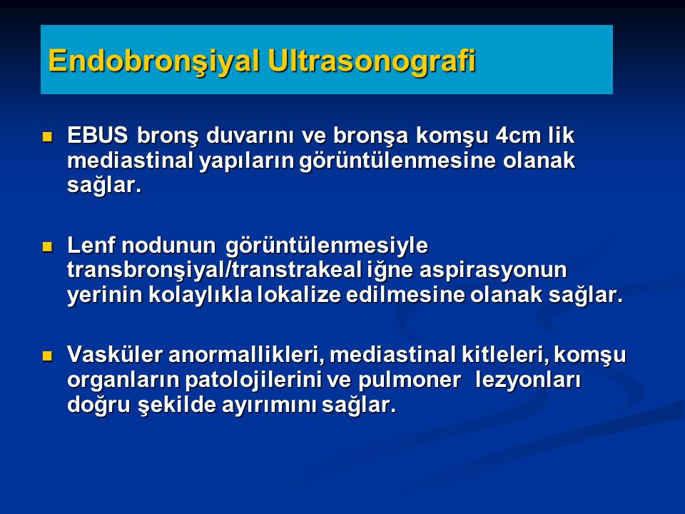 Endobronşiyal Ultrasonografi