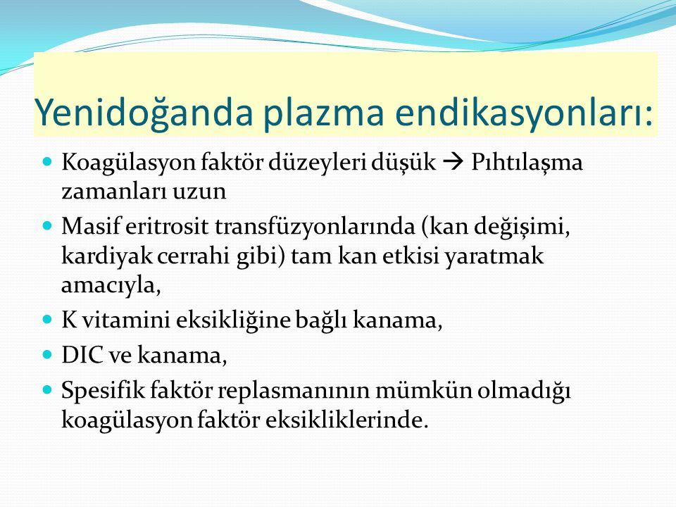 Yenidoğanda plazma endikasyonları: