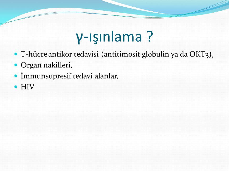 γ-ışınlama T-hücre antikor tedavisi (antitimosit globulin ya da OKT3), Organ nakilleri, İmmunsupresif tedavi alanlar,